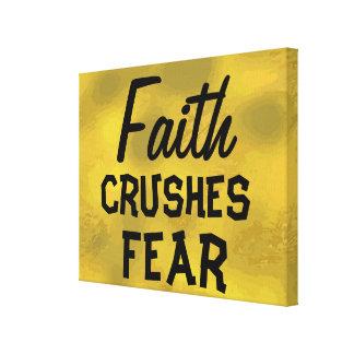 Faith CRUSHES FEAR Beautiful Gold Colour Inspiring Canvas Print