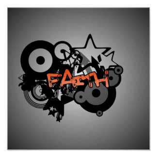 FAITH Graffiti Art Poster