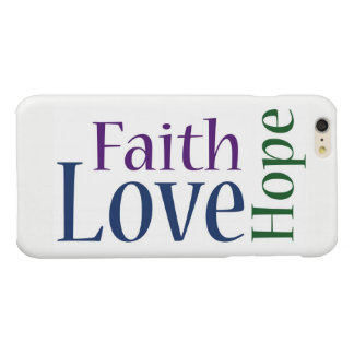 Faith, Hope and Love: 1 Corinthians 13:13