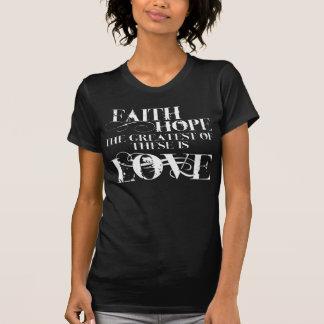 Faith, Hope, and Love T-Shirt