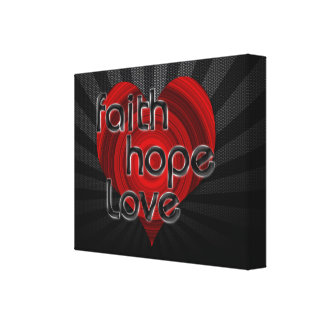 Faith Hope Love Black Red Heart Stretched Canvas Prints