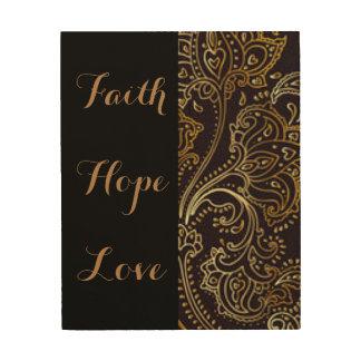Faith Hope Love Gold Black Pattern Print Wood Print