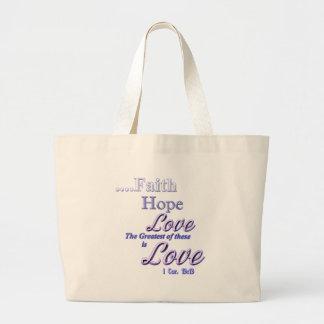Faith, hope love Greatest Bible scripture Canvas Bags