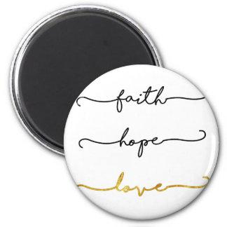 Faith Hope Love Magnet