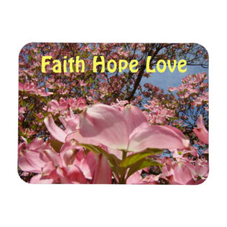 Faith Hope Love magnets for Her Pink Dogwood