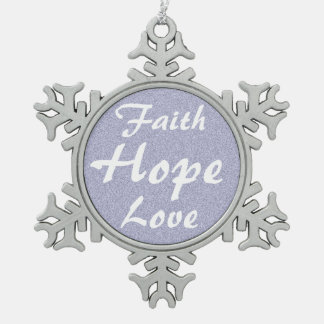 Faith Hope Love Snowflake Pewter Christmas Ornament