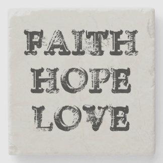 FAITH HOPE LOVE STONE COASTER