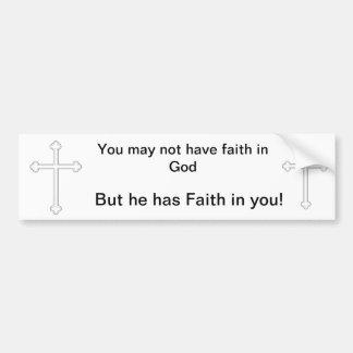 Faith in God Bumper Sticker