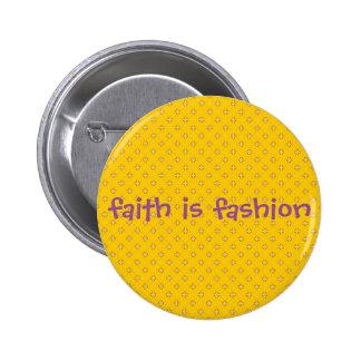 faith is fahion cross pattern 6 cm round badge