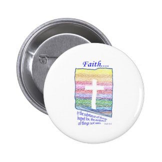 Faith is Substance of things Hoped for... 6 Cm Round Badge