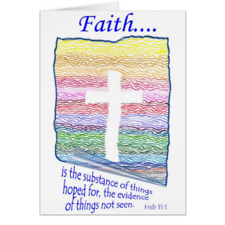 Faith is Substance of things Hoped for... Cards