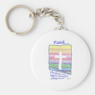 Faith is Substance of things Hoped for Keychains