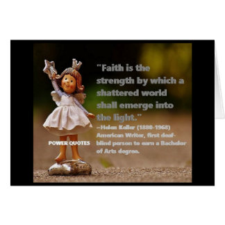 """Faith is the strength by which... Card"