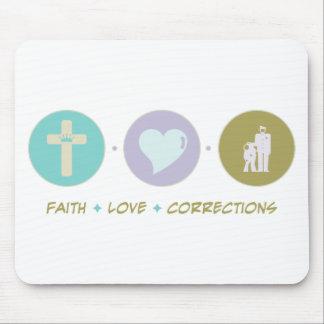 Faith Love Corrections Mouse Pad