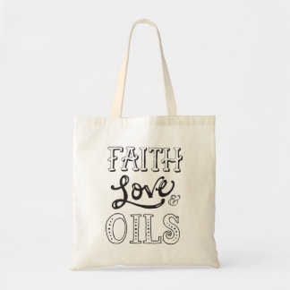 Faith, Love & Oils Tote Bag