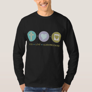 Faith Love Scrapbooking T-Shirt