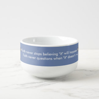 Faith Never Soup Mug w/Blue Cross