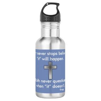 Faith Never Water Bottle w/Blue Cross