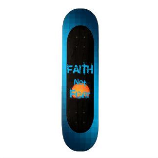 Faith Not Fear 19.7 Cm Skateboard Deck