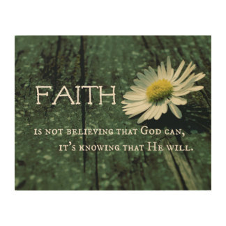Faith Quote Wood Canvas