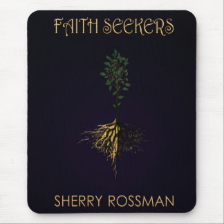 Faith Seekers Sherry Rossman Mouse Pad