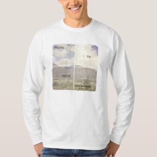 Faith to Move Mountains T-Shirt