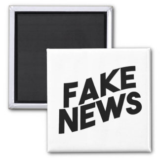 Fake News fashionable Post Truth Square Magnet