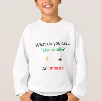 Fake Noodle Joke Sweatshirt