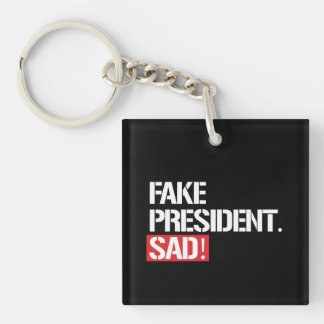 FAKE PRESIDENT SAD - KEY RING