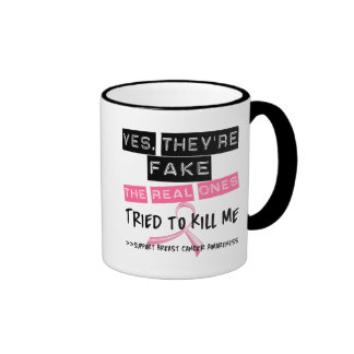 Fake The Real Ones Tried To Kill Me Breast Cancer Ringer Mug