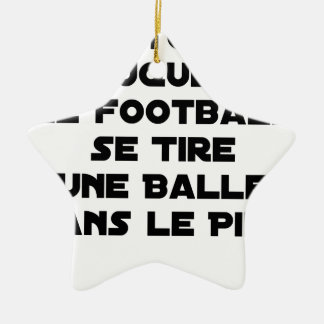FAKED MATCHES, FOOTBALL SE DRAWS A BALL IN CERAMIC ORNAMENT