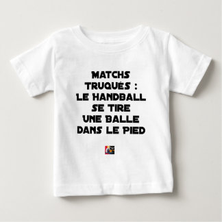 FAKED MATCHES, HANDBALL SE DRAWS A BALL IN BABY T-Shirt