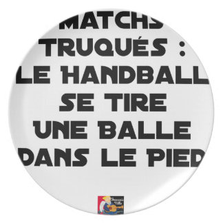 FAKED MATCHES, HANDBALL SE DRAWS A BALL IN PLATE