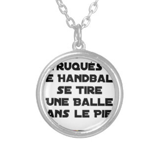 FAKED MATCHES, HANDBALL SE DRAWS A BALL IN SILVER PLATED NECKLACE
