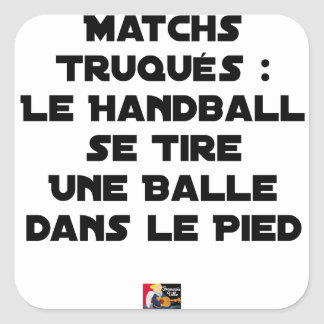 FAKED MATCHES, HANDBALL SE DRAWS A BALL IN SQUARE STICKER