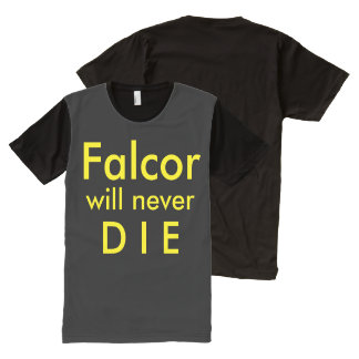 Falcor will NEVER DIE! All-Over Print T-Shirt