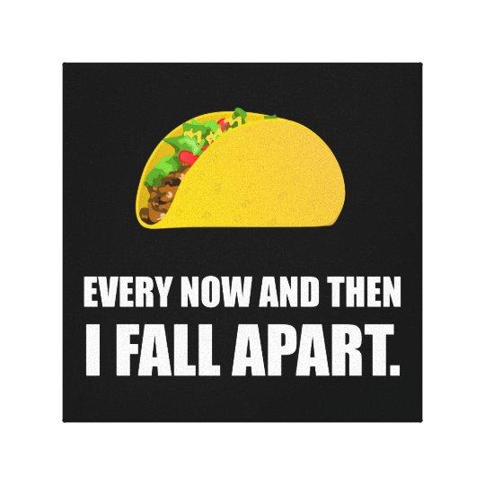 Fall Apart Taco Canvas Print