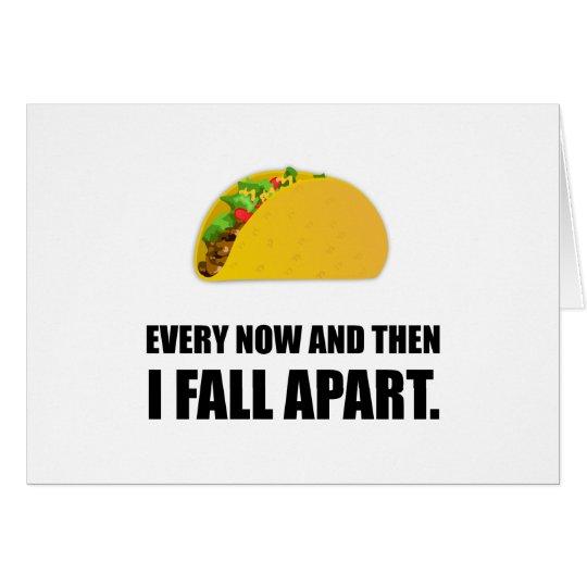 Fall Apart Taco Card