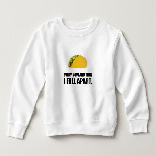 Fall Apart Taco Sweatshirt