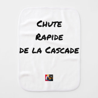 FALL FAST OF the CASCADE - Word games Burp Cloth