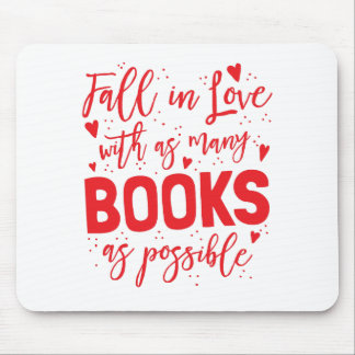 fall in love with books as possible mouse pad
