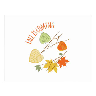 Fall Is Coming Postcard