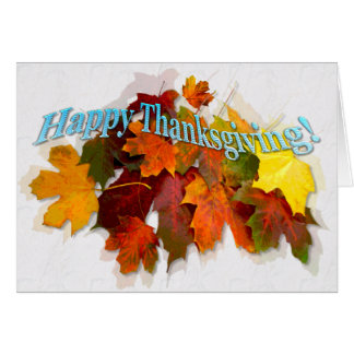 Fall Leaves ~ Thanksgiving Day Card