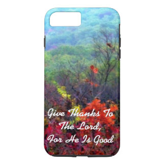 Fall Thanksgiving Photograph The Lord Is Good iPhone 7 Plus Case