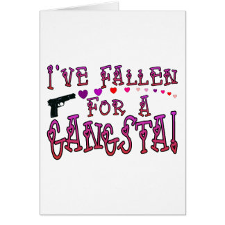 Fallen For Gangsta Card