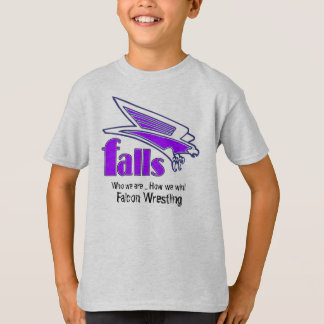 Falls, who we are ... how we win T-Shirt