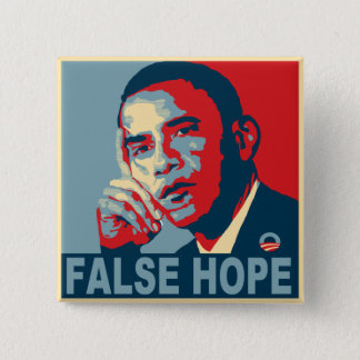False Hope Obama 15 Cm Square Badge