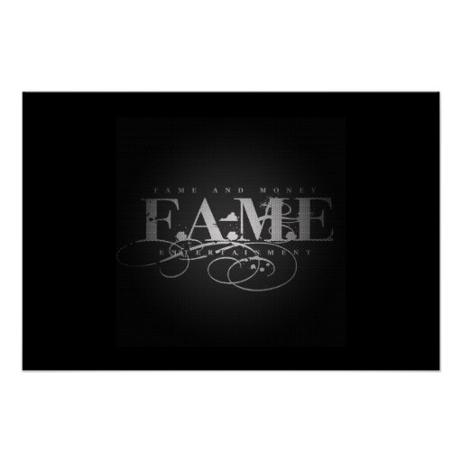 Fame And Money Entertainment Print