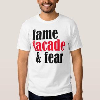 Fame,Fear, & Facade -- T-Shirt