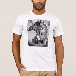 Fame Love Luxury T-Shirt